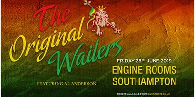 The Original Wailers featuring Al Anderson (Engine Rooms, Southampton)