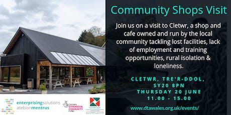 Community Shop Visit Clewtr 20 June 2019 tickets