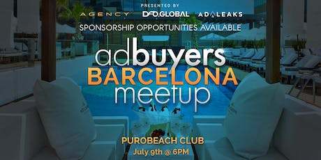 Ad Buyers Barcelona Meetup tickets
