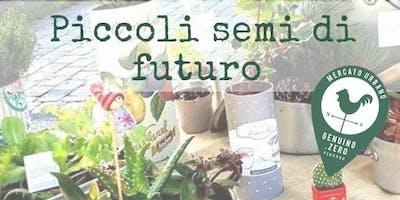 Piccoli semi di futuro: laboratorio creativo sul giardinaggio