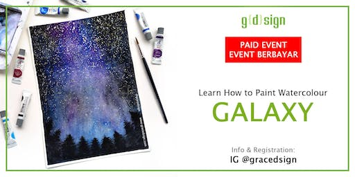 Learn How to Paint Watercolour Galaxy (TIDAK GRATIS)
