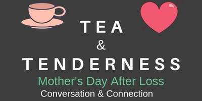 Tea and Tenderness: Mother\