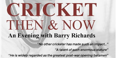 Cricket Then and Now; An evening with Barry Richards tickets