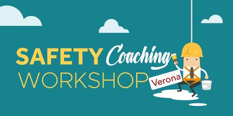 Safety Coaching Workshop | Verona 2019 biglietti