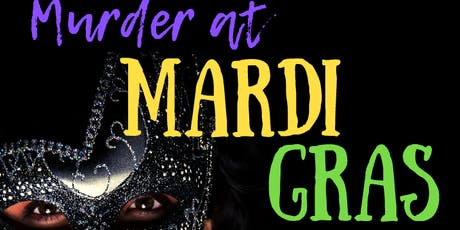 Murder at Mardi Gras tickets