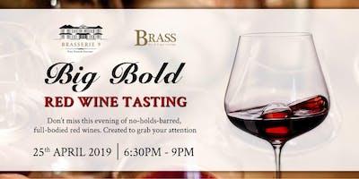 Big Bold - Red Wine Tasting