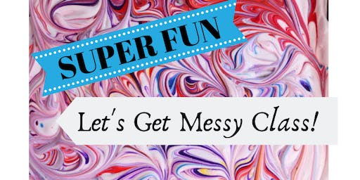 Let's Get Messy! Mom & Me Class