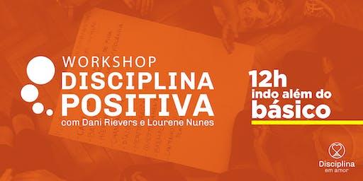 Workshop: SOLUÇÕES PARA CRIAÇÃO DE FILHOS Com base na Disciplina Positiva.