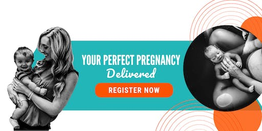 Your Perfect Pregnancy Delivered: A Free Workshop for Expecting Parents