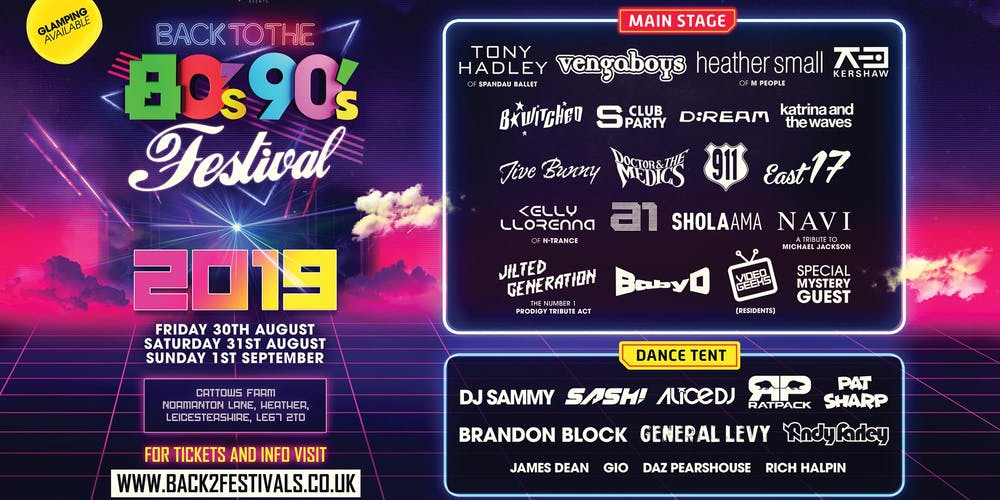 Back to the 80s & 90s Festival 2019 Tickets, Fri 30 Aug 2019 at 14