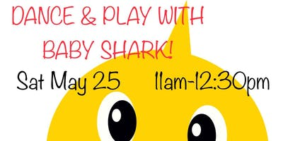 Dance & Play with Baby Shark!