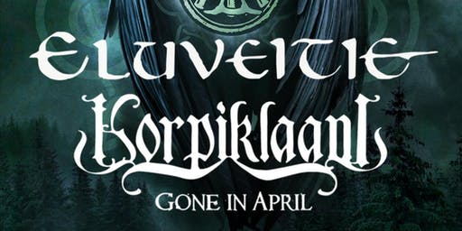 Eluveitie & Korpiklaani w/ Gone in April, The Carbon Cycle