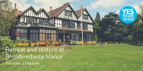 Yes to Life: Retreat and restore at Bhaktivedanta Manor tickets