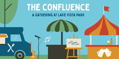 The Confluence: A Gathering at Lake Vista Park tickets