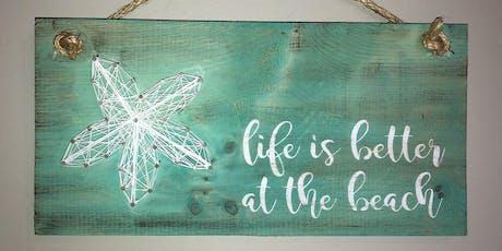 Beach Theme String Art & Paint Sign - Sip & Paint Party Art Class tickets