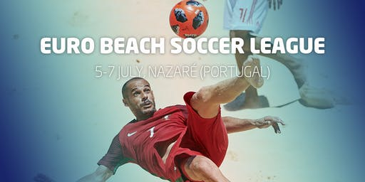 Euro Beach Soccer League Nazaré (Portugal)