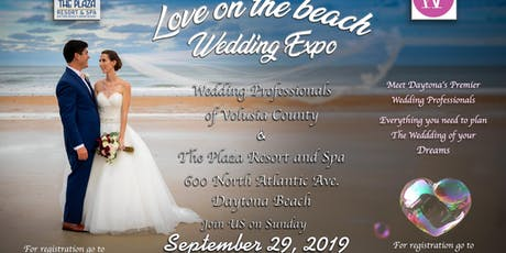 Love on The Beach Wedding Expo @ The Plaza Resort and Spa tickets