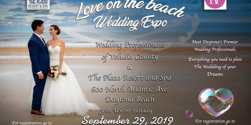Love on The Beach Wedding Expo @ The Plaza Resort and Spa