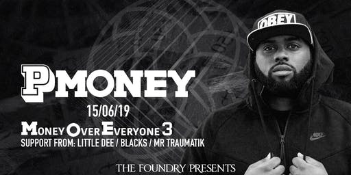 The Foundry Presents: P Money - Money Over Everyone 3 Tour (Torquay)