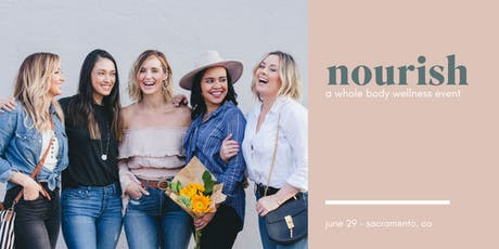 Nourish : a whole body wellness event tickets