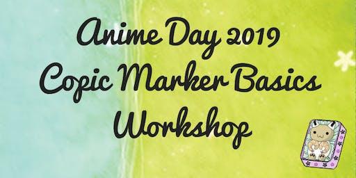 Anime Day Presents: Copic Marker Basics