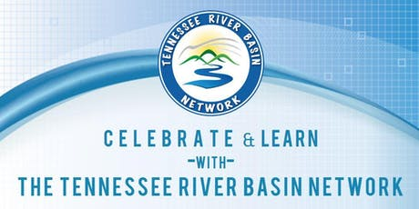 2019 Tennessee River Basin Network Meeting tickets