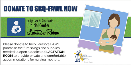 SPONSORSHIPS & DONATIONS FOR NEW COURTHOUSE LACTATION ROOM & FAWL INITIATIVES tickets
