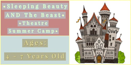 Adventures In Theatre Summer Camp: Sleeping Beauty AND The Beast