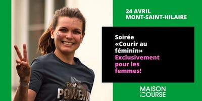 Soirée Courir au féminin - 24 avril - Mont-St-Hilaire