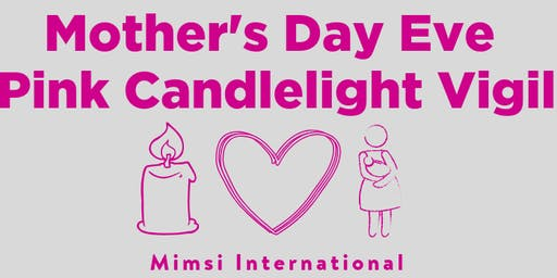 Mother's Day Eve Pink Candlelight Vigil