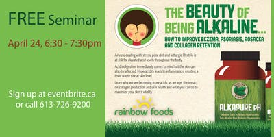 FREE Seminar - The Beauty of Being Alkaline: How to Improve Eczema, Psoriasis, Rosacea and Collagen Retention