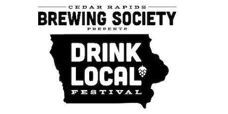 Cedar Rapids Brewing Society Drink Local Festival tickets