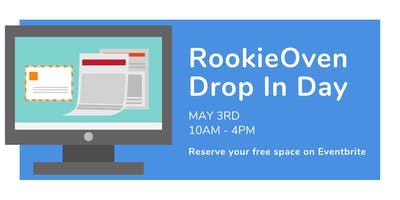 RookieOven Drop In Day - May