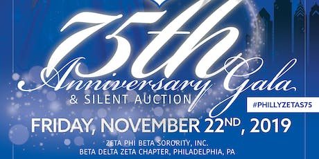 Philly Zetas 75th Anniversary Gala & Silent Auction tickets