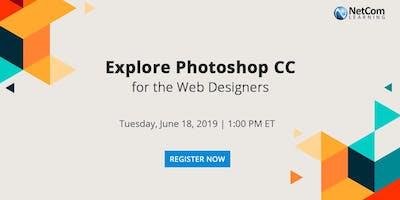 Webinar - Explore Photoshop CC for the Web Designers