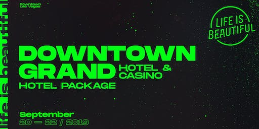 Life is Beautiful Music & Art Festival 2019 - Downtown Grand Hotel