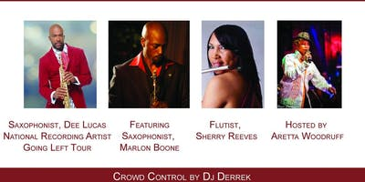 SOULFUL JAZZ FEST Saxophonist Dee Lucas, Saxophonist Marlon Boone, Flutist Sherry Reeves