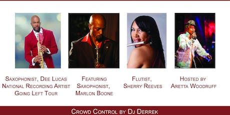 SOULFUL JAZZ FEST Saxophonist Dee Lucas, Saxophonist Marlon Boone, Flutist Sherry Reeves tickets