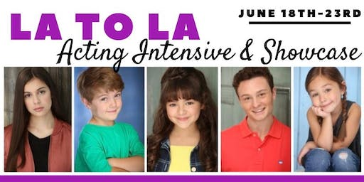 LA to LA Acting Intensive and Showcase