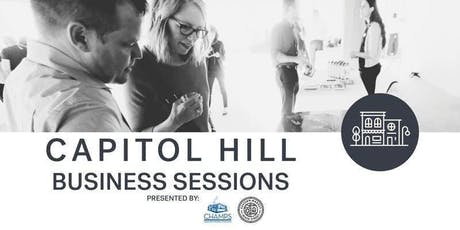 Working with University Business Schools |  Capitol Hill Business Session tickets
