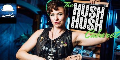 The HUSH HUSH Cabaret