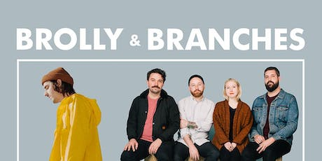 Brolly // Branches @ Goldfield Trading Post tickets