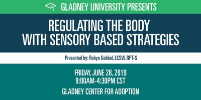 Regulating the Body with Sensory Based Strategies