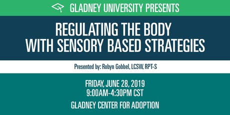 Regulating the Body with Sensory Based Strategies tickets