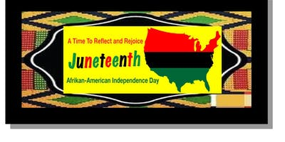 JUNETEENTH JUBILEE FREEDOM CELEBRATION - FUNDRAISER