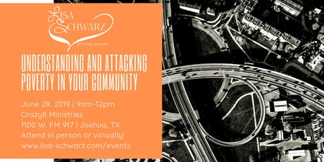Understanding and Attacking Poverty in Your Community  tickets