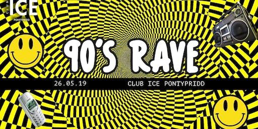 90s Rave | Pontypridd