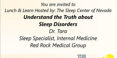Lunch and Learn the Truth about Sleep Disorders