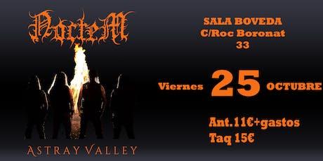 Noctem y Astray Valley En barcelona tickets
