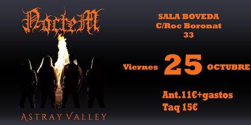 Noctem y Astray Valley En barcelona